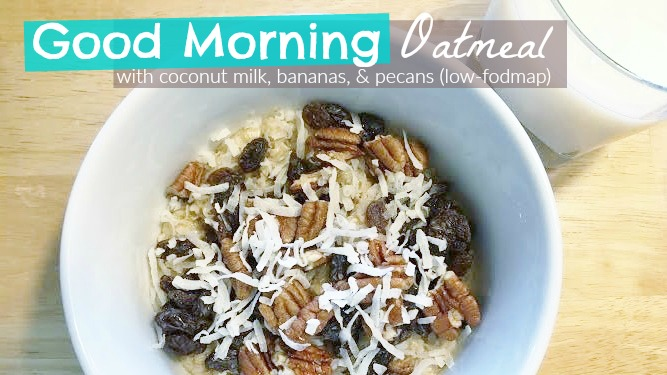 Low Fodmap oatmeal with coconut milk, bananas, and pecans